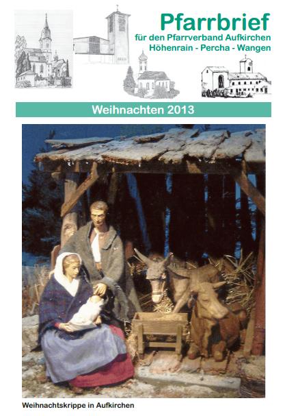 Restexemplare des Weihnachtsbriefes finden Sie am Schriftenstand in St. Ulrich